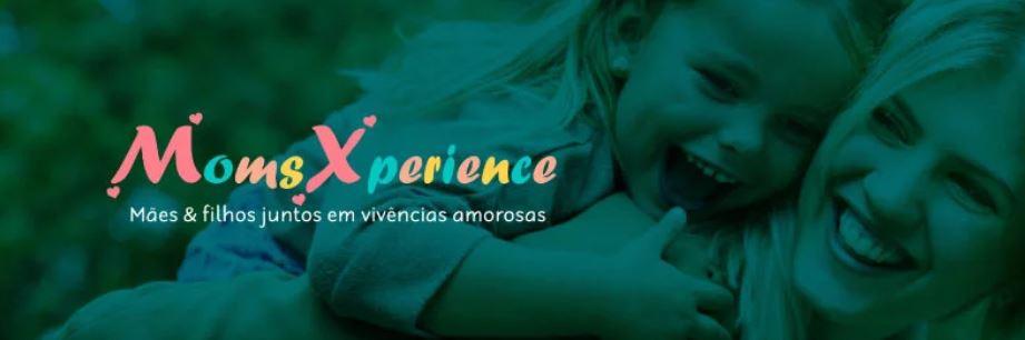 PROGRAMAÇÃO MOMS XPERIENCE MAIO E JUNHO/2019